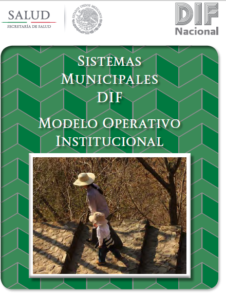 Modelo Operativo Institucional de los Sistemas Municipales DIF