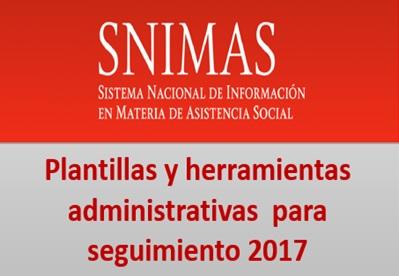 Plantillas de carga y herramientas para el seguimiento del SNIMAS 2017