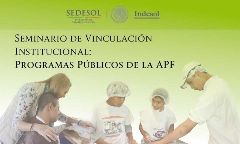 Seminario de Vinculación Institucional: Programas Públicos de la APF