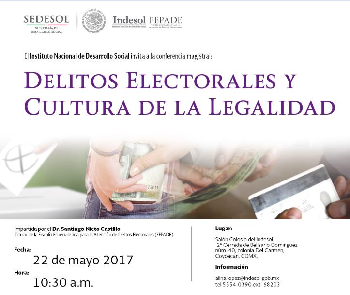 """Indesol invita a la conferencia """"Delitos Electorales y Cultura de la Legalidad"""""""