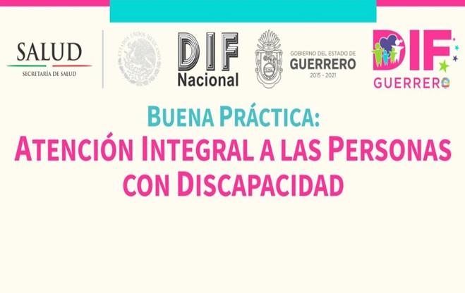 Buena Práctica: Atención Integral a las Personas con Discapacidad