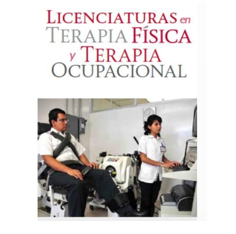 Apertura de  Licenciatura en Terapia Física y Licenciatura en Terapia Ocupacional