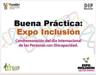 Buena Práctica Conmemoración del día internacional de las Personas con Discapacidad: Expo Inclusión.