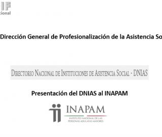 Presentación del Directorio Nacional de Instituciones de Asistencia Social  al INAPAM