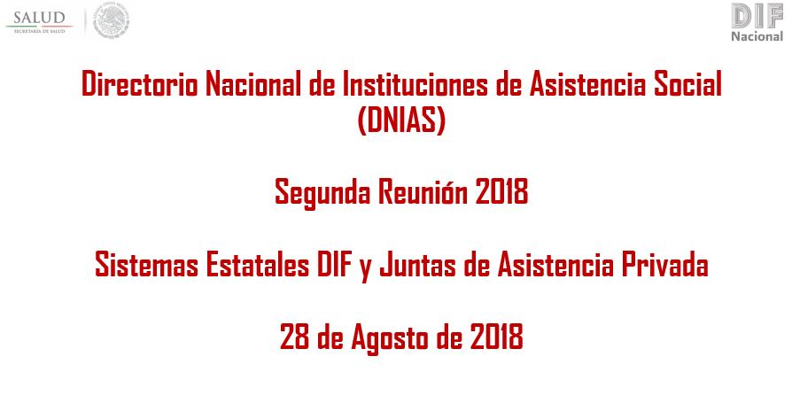 2da. Reunión Regional DNIAS 2018 con los Sistemas Estatales DIF y Juntas de Asistencia Privada