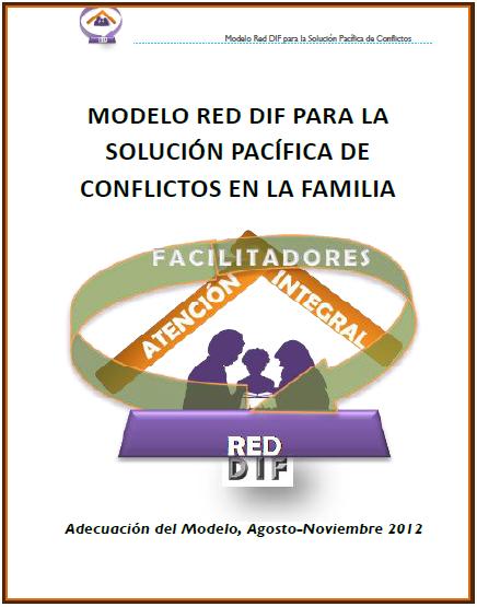 Modelo Red DIF para la Solución Pacífica de Conflictos en la Familia